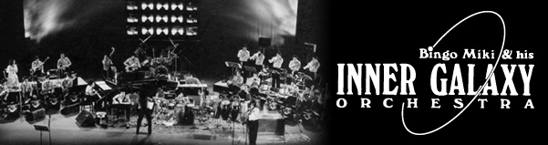 Bingo Miki inner galaxy orchestra
